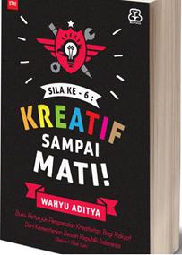 Ide Kreatif itu Harus Dirangsang  - Ide kreatif 0 - Ide Kreatif itu Dirangsang, Bukan Menunggu Wangsit